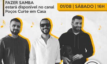 """Sábado tem samba e bossa nova no festival """"Poços curte em casa"""""""