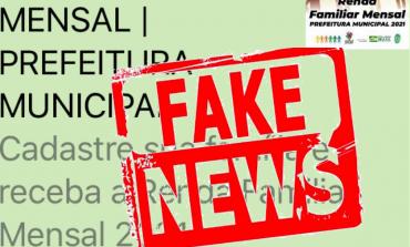 FAKE NEWS!  Notícia sobre Programa Renda Mensal é falsa