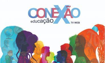 TV WEB Conexão Educação entra no ar nesta quarta-feira