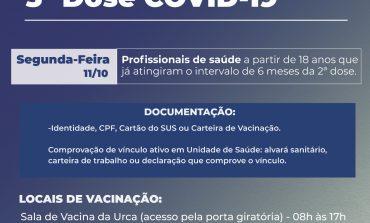 3ª Dose  | Profissionais de Saúde que já atingiram o intervalo de 6 meses podem receber o imunizante contra COVID-19 nesta segunda (11)
